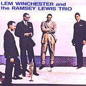 Lem Winchester and The Ramsey Lewis Trio de Ramsey Lewis