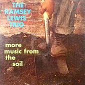 More Music from the Soil de Ramsey Lewis