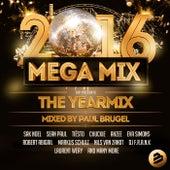 Mega Mix 2016: The Yearmix (Mixed By Paul Brugel) de Various Artists