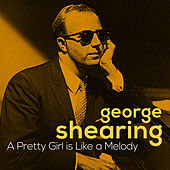 A Pretty Girl Is Like a Melody by George Shearing