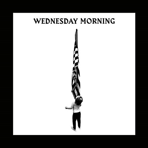 Wednesday Morning by Macklemore
