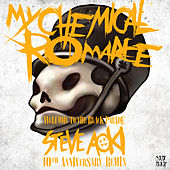 Welcome to the Black Parade (Steve Aoki 10th Anniversary Remix) de My Chemical Romance