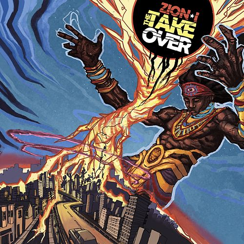 The Take Over by Zion I