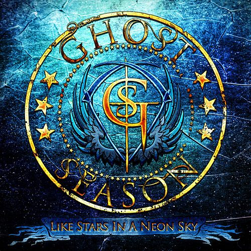 Like Stars in a Neon Sky by Ghost Season