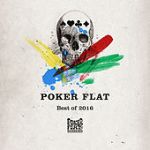 Poker Flat Recordings Best of 2016 by Various Artists
