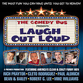 Laugh Out Loud by The Comedy Bus Presents