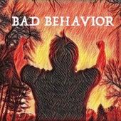 Bad Behavior by A-JAY