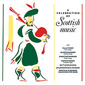 A Celebration Of Scottish Music de Various Artists