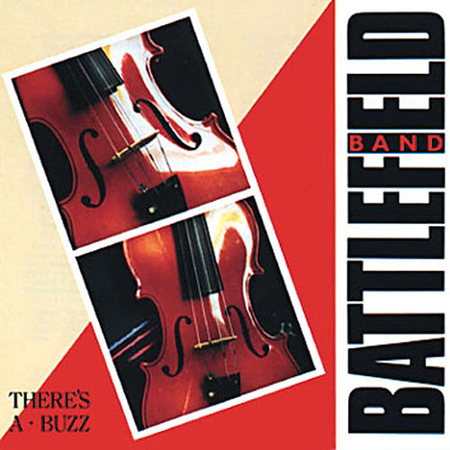 There's A Buzz by Battlefield Band