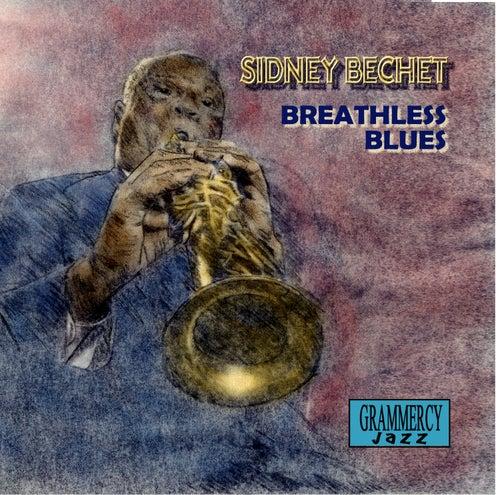 Breathless Blues by Sidney Bechet