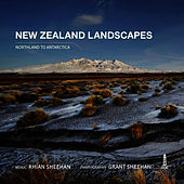 New Zealand Landscapes (Northland to Antartica) by Rhian Sheehan