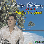 Magia Tropical (Vol. 2) by Roy Rodriguez