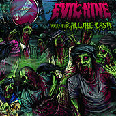 All The Cash by Evil Nine