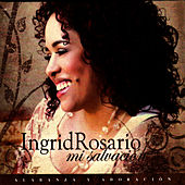 Mi Salvacion by Ingrid Rosario