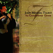 The Troubadour Years de John Michael Talbot