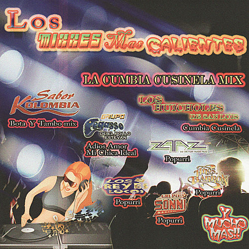 Los Mixxes Mas Calientes by Various Artists