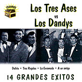 Los Tres Ases vs. Los Dandys by Various Artists