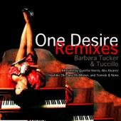 One Desire (Remixes) by Barbara Tucker