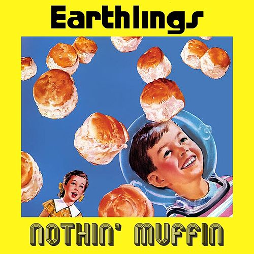 Nothin' Muffin by Earthlings Electric Washboard Band
