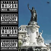 Kitsuné Maison Compilation 18: The Hysterical Advisory Issue van Various Artists