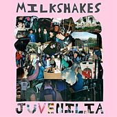 Juvenilia de The Milkshakes