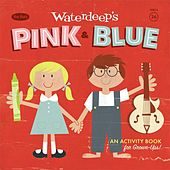 Pink and Blue by Waterdeep