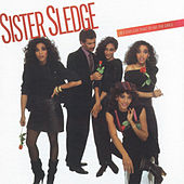 Bet Cha Say That To All The Girls by Sister Sledge