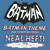 Batman Theme & Other Bat Songs by Neal Hefti