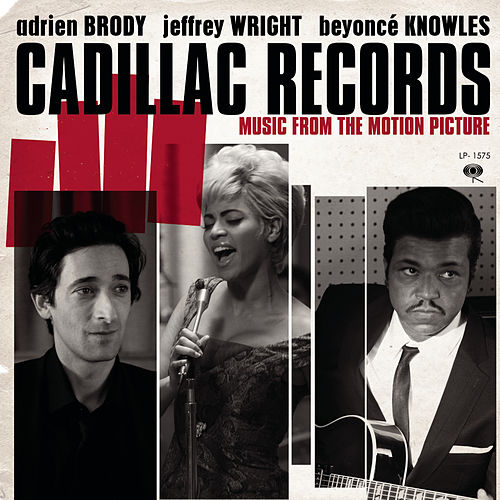 Music From The Motion Picture 'Cadillac Records' by Various Artists