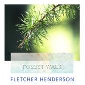Forest Walk by Fletcher Henderson