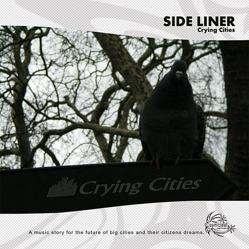 Crying Cities by Side Liner