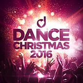 Dance Christmas 2016 von Various Artists