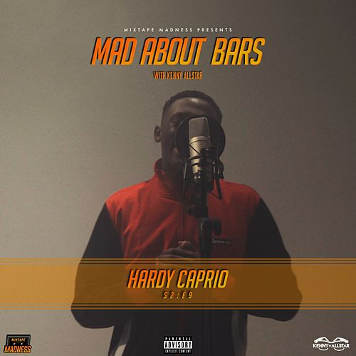 Mad About Bars by Hardy Caprio