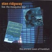 Live! 1989 the Ancient Town of Frankfurt @ the Batschkapp Club von Stan Ridgway