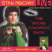 Stan Ridgway: Live! Beyond Tomorrow! 1990 @ the Coach House, Ca. von Stan Ridgway