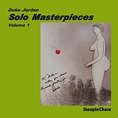 Solo Master Pieces, Vol. 1 by Duke Jordan