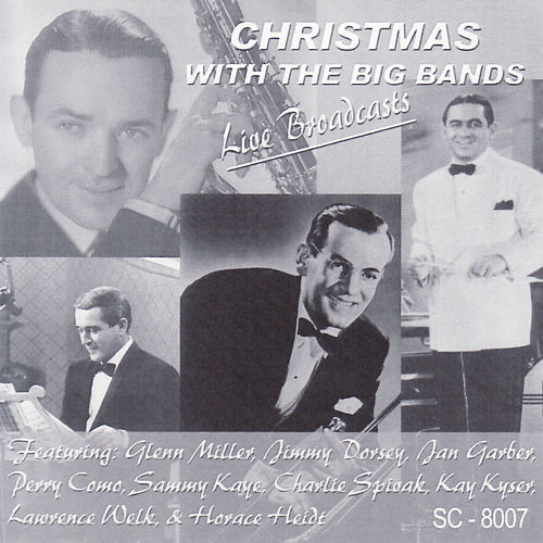 Christmas With The Big Bands - Live Broadcasts by Christmas
