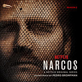 Narcos, Season 2 (A Netflix Original Series Soundtrack) de Various Artists