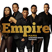 Mama (Stripped Down Version) von Empire Cast