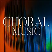 Choral Music de Various Artists