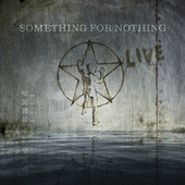 Something For Nothing by Rush