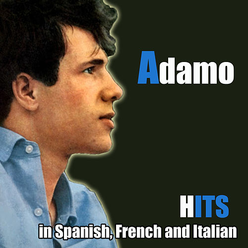Resultado de imagen para SALVATORE ADAMO  in Spanish, French and Italian