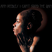 I Can't Stand the Rain di Ann Peebles