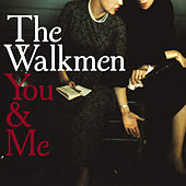 You & Me de The Walkmen