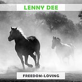 Freedom Loving by Lenny Dee