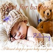 Just for Babies: Lullaby Renditions of Hillsong, Vol. 3 (A Blessed Sleep for Your Baby and You) von Judson Mancebo