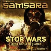 Samsara (Stop Wars) [Dites non à la guerre] de David Thomas