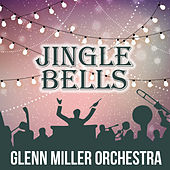 Jingle Bells de Glenn Miller