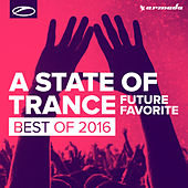 A State Of Trance - Future Favorite Best Of 2016 de Armin Van Buuren