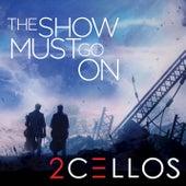 The Show Must Go On de 2CELLOS